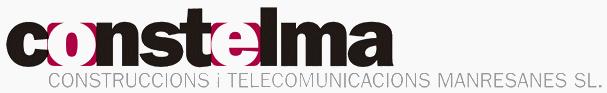 CONSTELMA. Construccions i Telecomunicacions Manresanes, S.L.